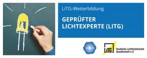 LiTG-Weiterbildung Geprüfter Lichtexperte (LiTG)